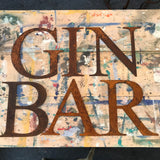 Large Rusty Letters, GIN, BAR, LOVE sign - La Di Da Interiors