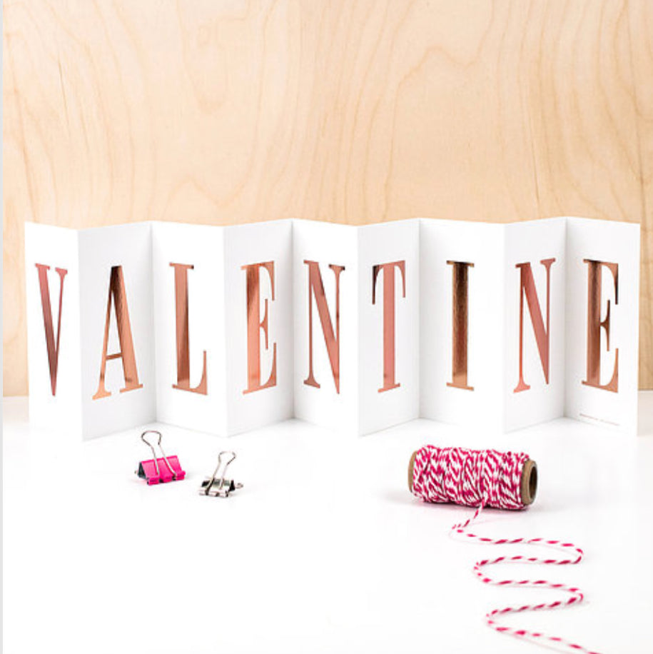 "Valentine's Day ""Valentine"" Rose Gold Concertina Card - La Di Da Interiors"