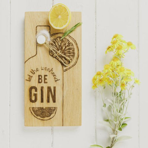 "Scottish Oak ""Let The Weekend Be Gin"" Gin & Tonic Board"