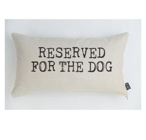 """Reserved for the Dog"" Linen & Duck Down Cushion - La Di Da Interiors"