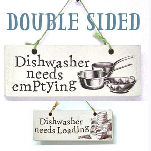 Dishwasher Emptying Reminder Double Sided Sign - La Di Da Interiors
