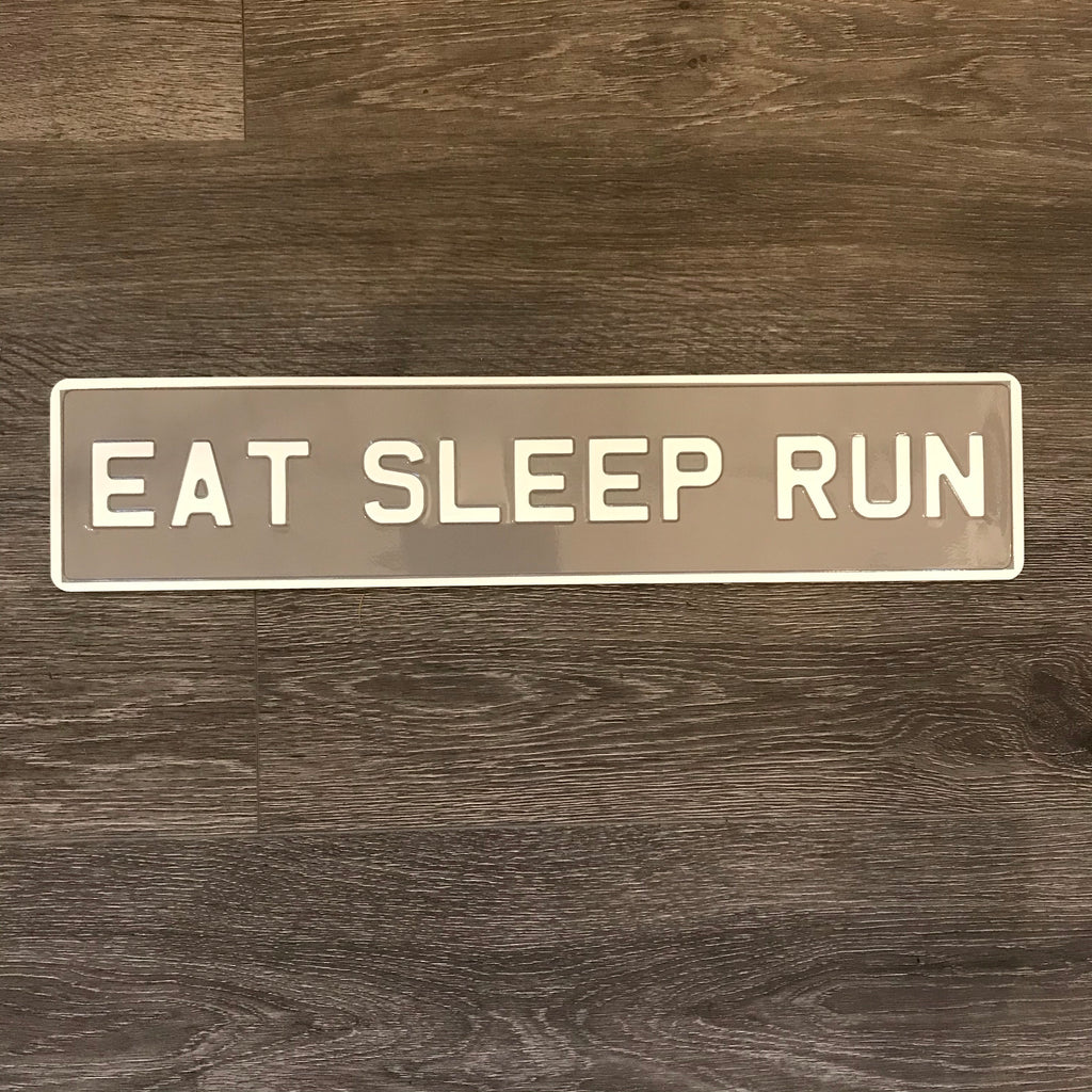 Eat sleep run sign - La Di Da Interiors