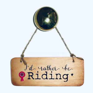 I'd rather be riding sign