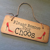 Please Remove your Choos sign - La Di Da Interiors