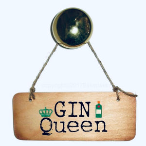 Gin Queen sign