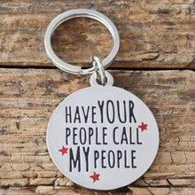 "Cargar imagen en el visor de la galería, ""Have your people call my people"" Dog collar ID tag - La Di Da Interiors"