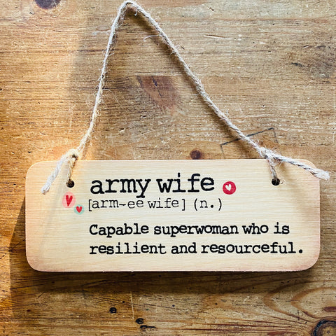 Army Wife Sign