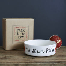 "Charger l'image dans la galerie, ""Talk to the paw"" Small dog or cat bowl - La Di Da Interiors"