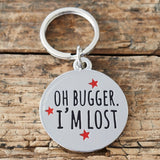 """Oh buggar I'm lost"" Dog collar ID tag - La Di Da Interiors"