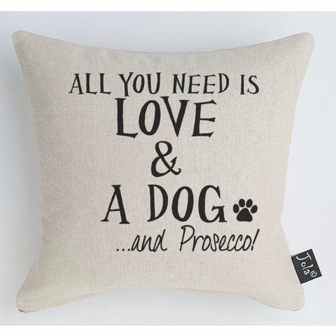 All you need is love & a dog & prosecco square cushion