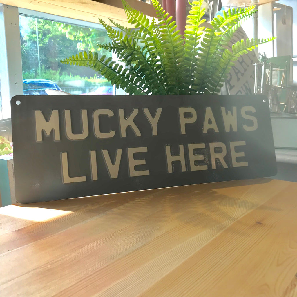 Mucky Paws Live Here Sign - La Di Da Interiors