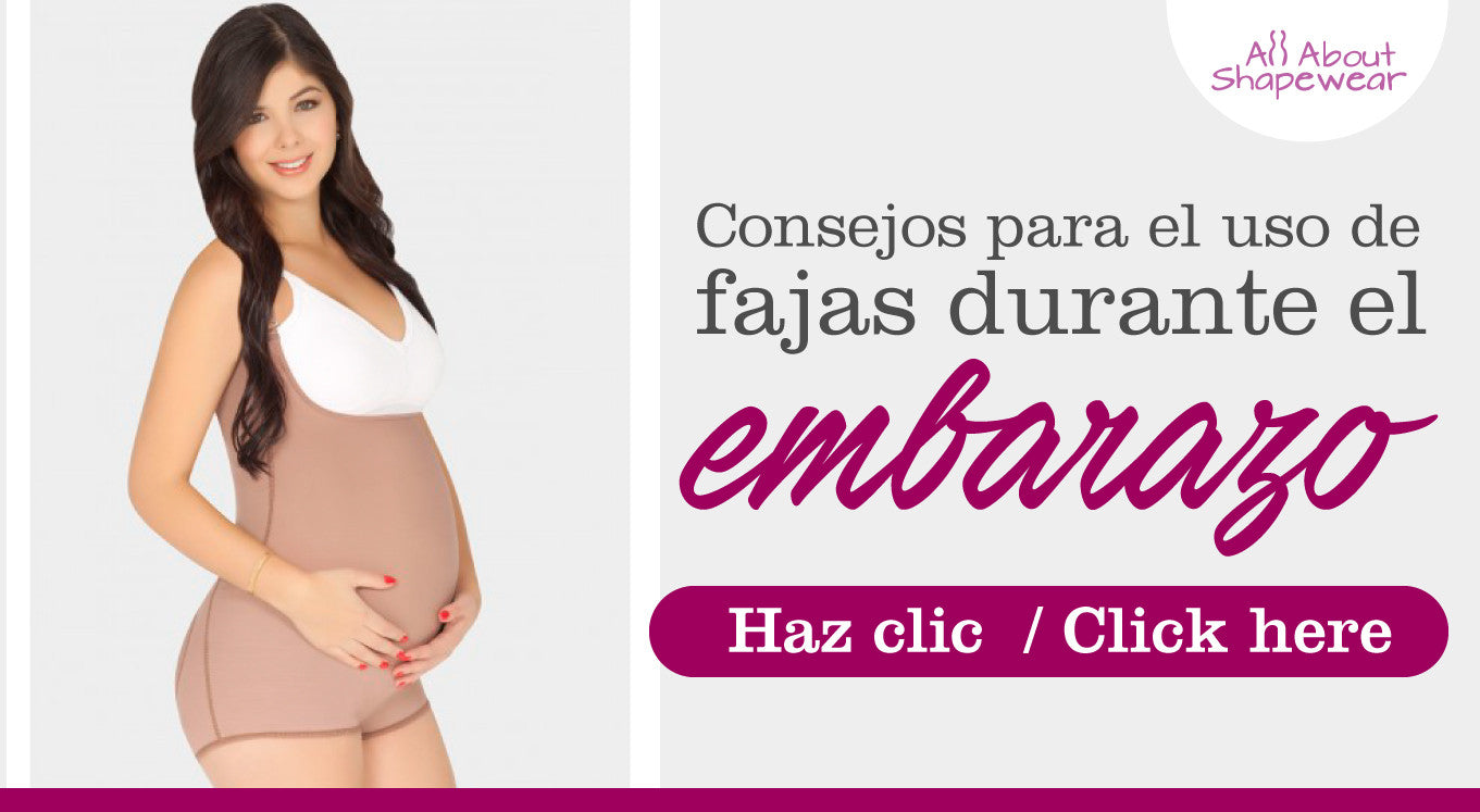Consejos para el uso de fajas durante el embarazo / Tips for using shapewear during pregnancy