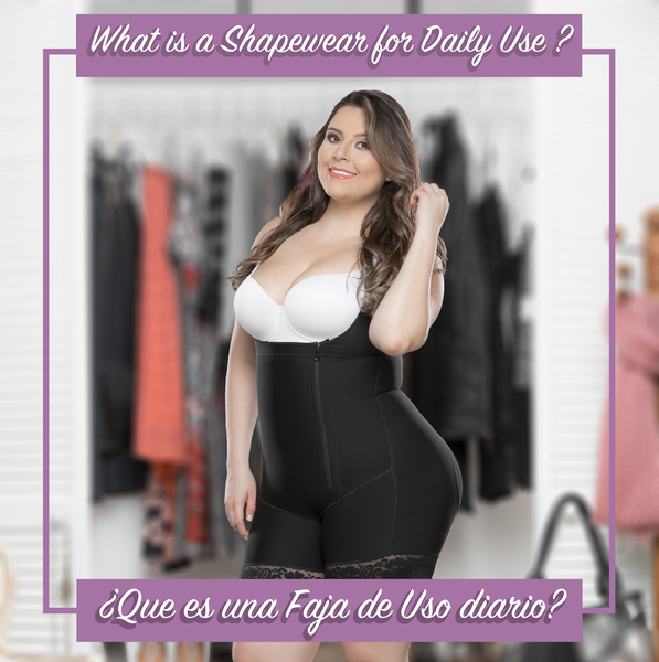 You know what is a shapewear to everyday use?