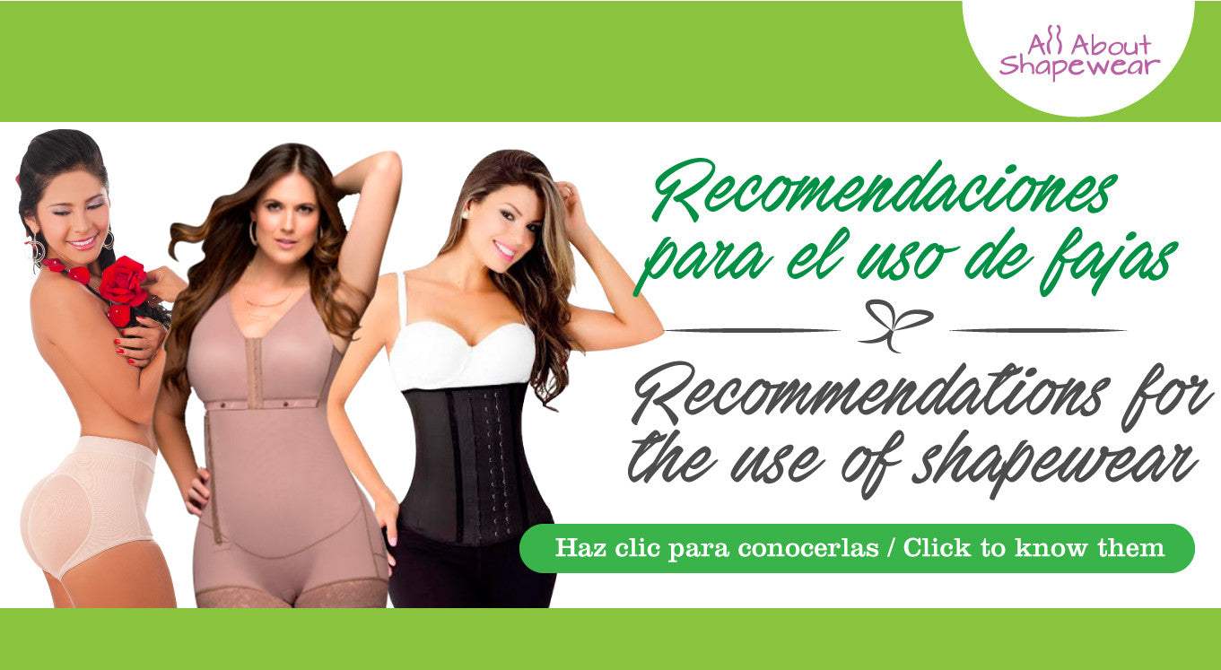 Recomendaciones para el uso de fajas / Recommendations for the use of shapewear