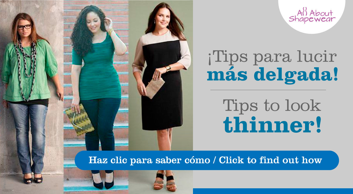 Tips para lucir más delgada / Tips to look thinner