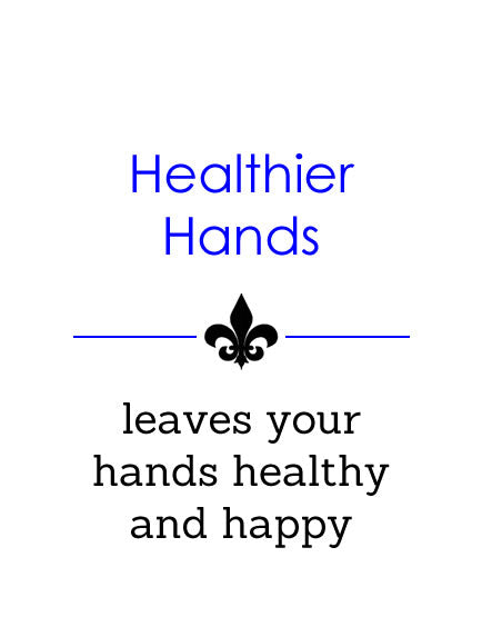 Healthier Hands - leaves your hands healthy and happy