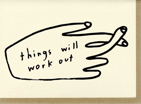 Things Will Work Out Card