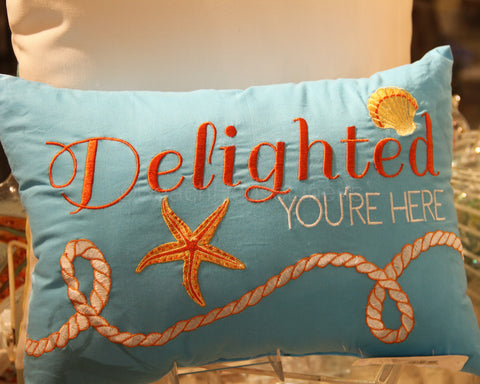 """Delighted You're Here"" Pillow"