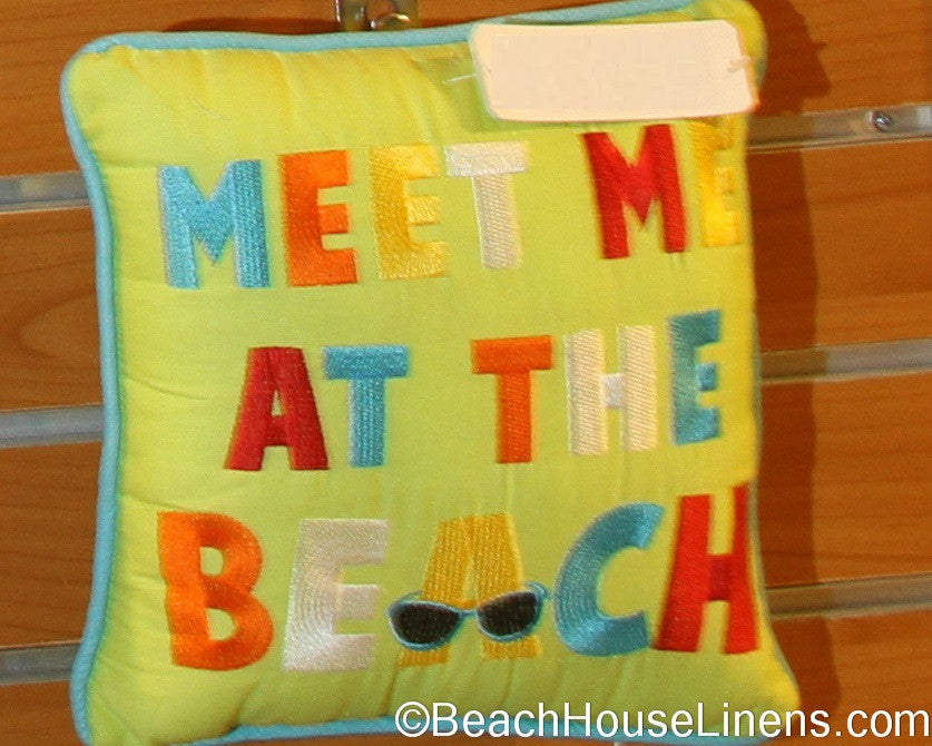"""Meet me at the Beach"" pillow sized 10x10"" embroidered in technicolor.  Darling toss pillow."
