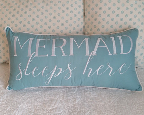 """Mermaid Sleeps Here"" Pillow"