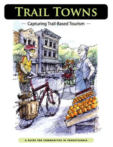 Trail Town Manual-Capturing Trail Based Tourism