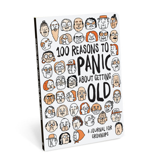 100 Reasons To Panic About Getting Old Book - Anonymous L.A.