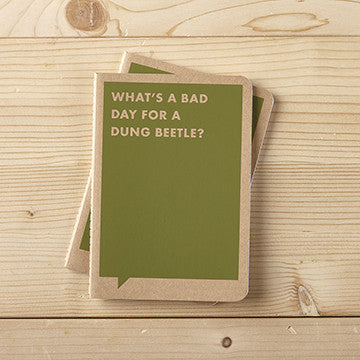 What's a bad Day For A Dung Beetle - Anonymous L.A.