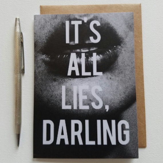 Its All Lies Greeting Card - Anonymous L.A.