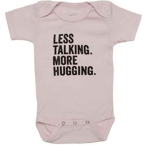 Onesie - Less Talking More Hugging - Anonymous L.A.