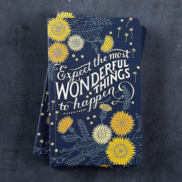 """Expect the most wonderful things to happen..."" —Eileen Caddy Illustrated by Margaret Kimball"