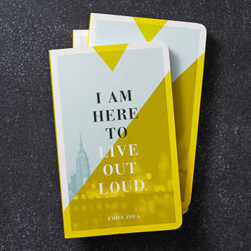 """I am here to live out loud."""
