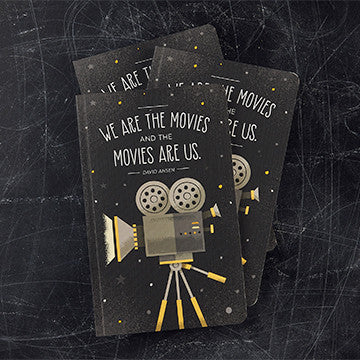"""We Are The Movies And The Movies Are Us."" Notebook - Anonymous L.A. - 1"
