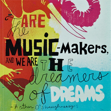 """We Are The Music-Makers, And We Are The Dreamers Of Dreams."" Journal - Anonymous L.A. - 4"