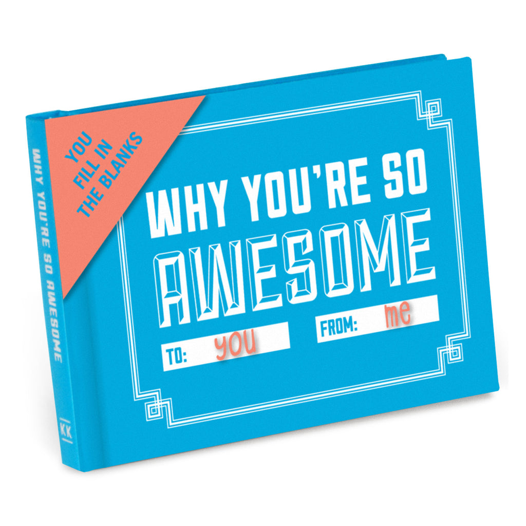 Why You're So Awesome Fill in the Love Journal - Anonymous L.A. - 1