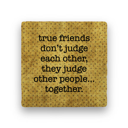 True- Friends Coaster