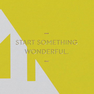 Start Something Wonderful. - Journal