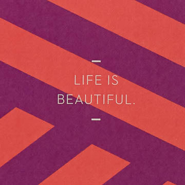 Life Is Beautiful. - Journal