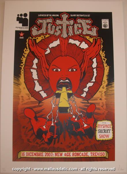 2007 Justice - Italy Silkscreen Concert Poster by Malleus