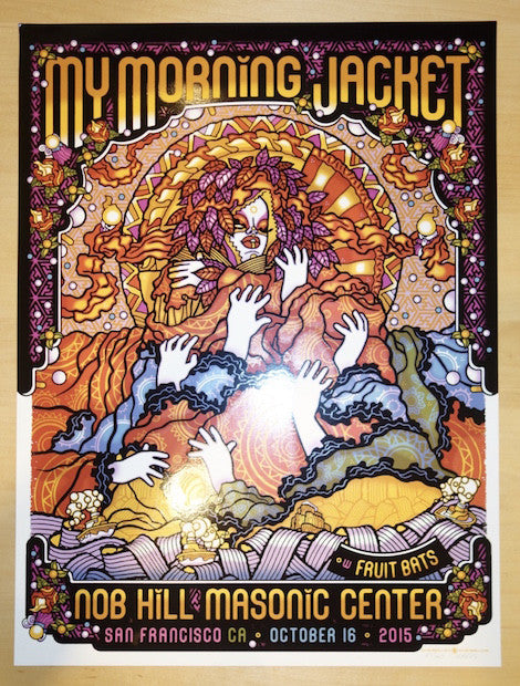 2015 My Morning Jacket - San Francisco II Silkscreen Concert Poster by Guy Burwell