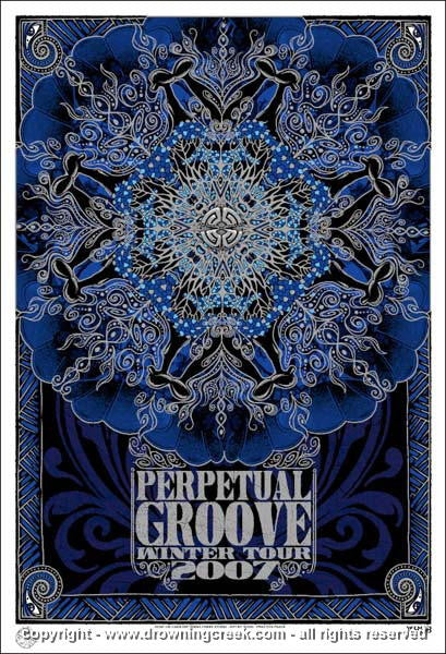 2007 Perpetual Groove Winter Tour Silksceen Poster by Jeff Wood