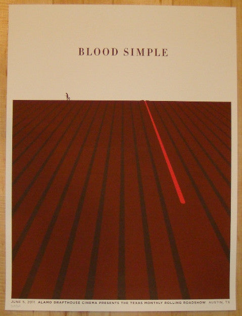 "2011 ""Blood Simple"" - Silkscreen Movie Poster by Jason Munn"
