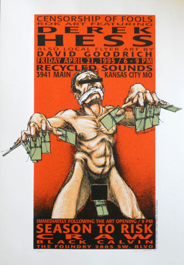 1995 Censorship of Fools (95-13) Art Show Poster by Derek Hess