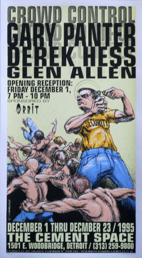 1995 Crowd Control (95-35) Silkscreen Show Poster by Derek Hess
