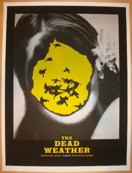 2009 The Dead Weather - Guadalajara Concert Poster by Alan Hynes