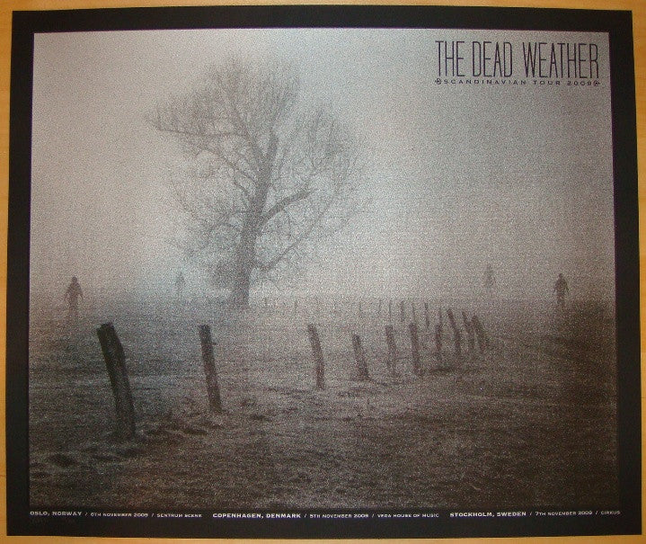 2009 The Dead Weather - Scandinavian Tour Poster by Todd Slater