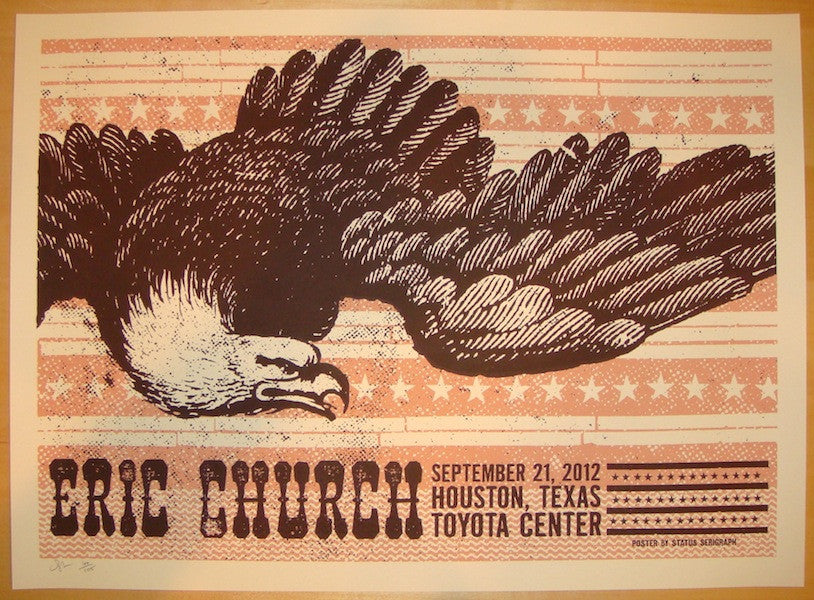 2012 Eric Church - Houston Silkscreen Concert Poster by Status Serigraph