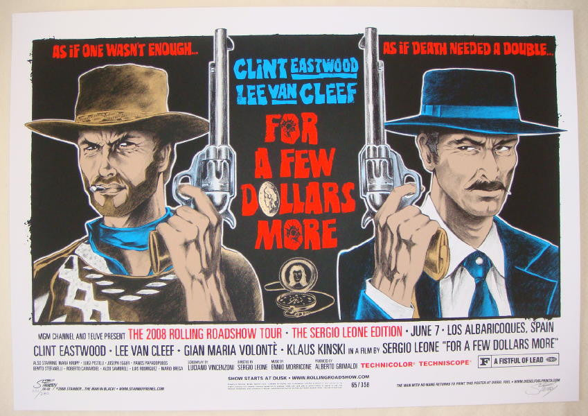 "2008 ""For A Few Dollars More"" - Movie Poster by Stainboy"