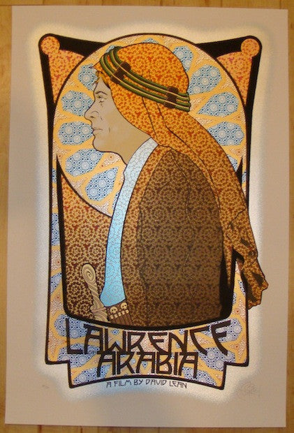 "2012 ""Lawrence of Arabia"" - Silkscreen Movie Poster by Chuck Sperry"