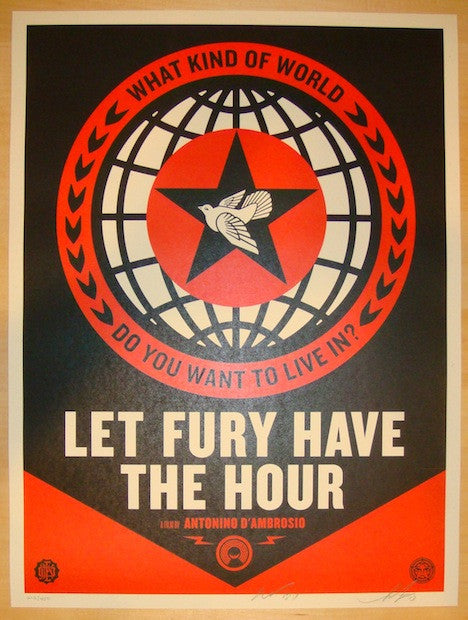 "2013 ""Let Fury Have The Hour"" - Movie Poster by Shepard Fairey"
