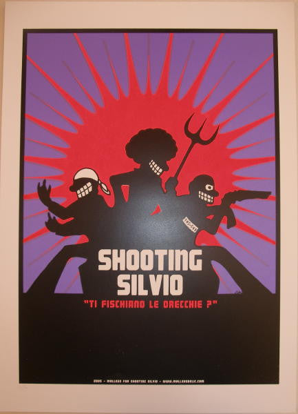 "2005 ""Shooting Silvio"" - Silkscreen Movie Poster by Malleus"